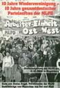 10 Jahre Wiedervereinigung - 10 Jahre gesamtdeutscher Parteiaufbau der MLPD