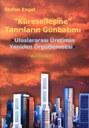 """""""Küresellesme"""" Tanrilarim Günbatimi , Uluslararasi Üretimin Yeniden Örgütlenmisi"""