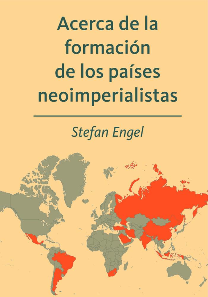 Acerca de la formación de los países neoimperialistas