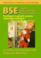 BSE - weit mehr als eine Rinderseuche