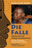 Die Falle - heute bin ich stolze Afrikanerin