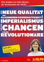 Eine neue Qualität der Allgemeinen Krisenhaftigkeit des Imperialismus und der Chancen für die Revolutionäre