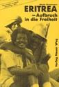 Eritrea - Aufbruch in die Freiheit
