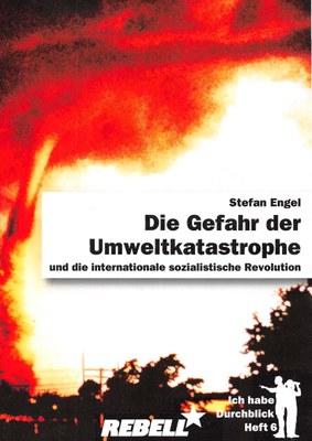 Die Gefahr der Umweltkatastrophe und die internationale sozialistische Revolution