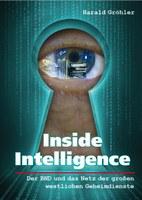Inside Intelligence - Der BND und das Netz der großen westlichen Geheimdienste