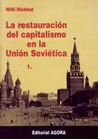 La restauracion del Capitalismo en la Unión Soviética