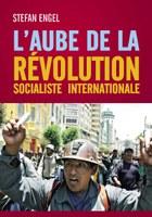 L´aube de la Révolution Socialiste Internationale
