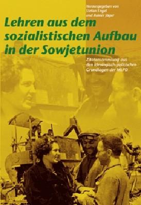Lehren aus dem sozialistischen Aufbau