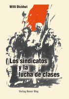 Los sindicatos y la lucha de clases