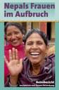 Nepals Frauen im Aufbruch