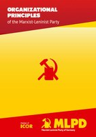 Organizational Principles of the Marxist-Leninist Party