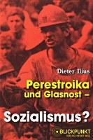 Perestroika und Glasnost - Sozialismus?