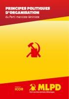 Principes politiques d`organisation du Parti marxiste-léniniste