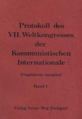 Protokolle des 7. Weltkongreß der Kommunistischen Internationale