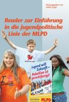 Reader zu Einführung in die jugendpolitische Linie der MLPD - Herausgegeben von Stefan Engel