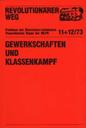 Revolutionärer Weg 11-12 - Gewerkschaften und Klassenkampf