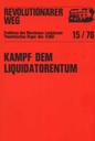 Revolutionärer Weg 15 - Kampf dem Liquidatorentum