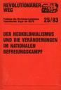 Revolutionärer Weg 25 - Der Neokolonialismus und die Veränderungen im nationalen Befreiungskampf