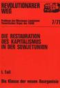 Revolutionärer Weg 7-9 - Die Restauration des Kapitalismus in der Sowjetunion