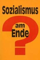 Sozialismus am Ende?