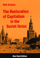 The Restoration of Capitalism in the Soviet Union