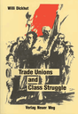 Trade Unions and Class Struggle