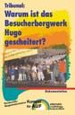 Tribunal: Warum ist das Besucherbergwerk Hugo gescheitert?