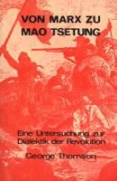 Von Marx zu Mao Tsetung