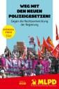 Weg mit den Polizeigesetzen! Gegen die Rechtsentwicklung der Regierung