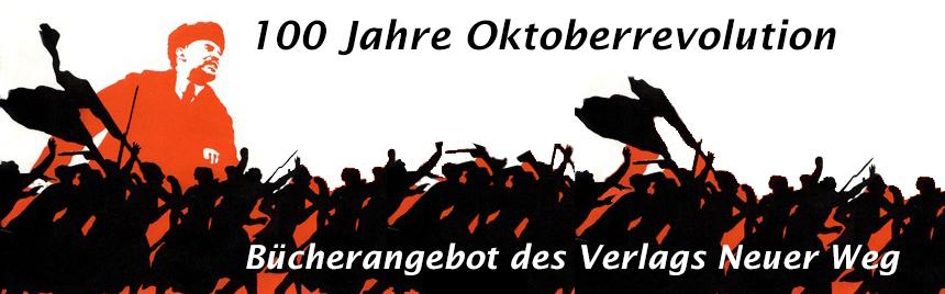 100 Jahre Oktoberrevoltuion