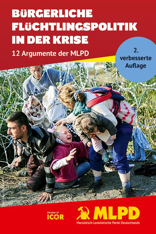 Bürgerliche Flüchtlingspolitik in der Krise - 12 Argumente der MLPD